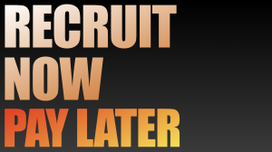RECRUIT NOW PAY LATER
